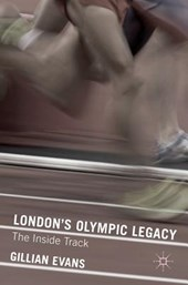 London's Olympic Legacy | Gillian Evans |