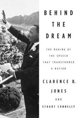 Behind the Dream | Jones, Clarence B. ; Connelly, Stuart |