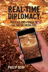 Real-Time Diplomacy | Philip Seib |