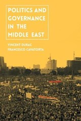 Politics and Governance in the Middle East | Vincent Durac |