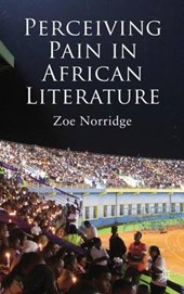 Perceiving Pain in African Literature