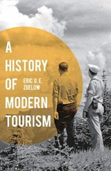 History of Modern Tourism | Eric Zuelow |