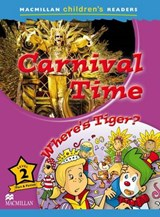 Macmillan Childrens Readers - Carnival Time - Level | P Shipton |