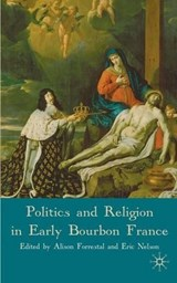 Politics and Religion in Early Bourbon France |  |