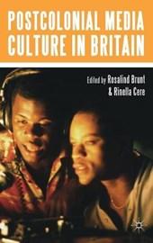 Postcolonial Media Culture in Britain