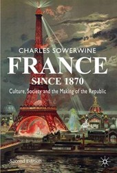 France Since | Charles Sowerwine |