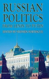 Russian Politics from Lenin to Putin | Stephen Fortescue |