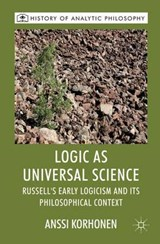 Logic As Universal Science | Anssi Korhonen |
