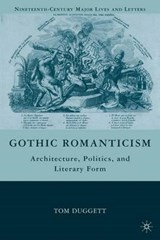 Gothic Romanticism | Tom Duggett |