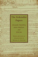 The Federalist Papers | Hamilton, Alexander ; Madison, James ; Jay, John |
