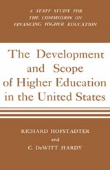 Development and Scope of Higher Education in the United States | Richard Hofstadter |