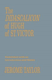The Didascalitation of Hugh of St Victor