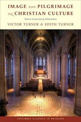 Image and Pilgrimage in Christian Culture | Victor Turner ; Edith Turner |