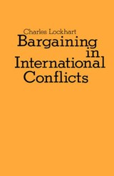 Bargaining in International Conflicts | Charles Lockhart |