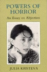 Powers of Horror | Julia Kristeva |