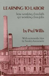 Learning to Labor | Paul Willis |