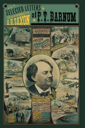 The Selected Letters of P. T. Barnum