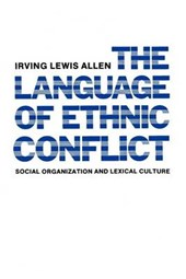 The Language of Ethnic Conflict (Paper)