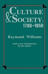 Culture and Society, 1780-1950 | Raymond Williams |