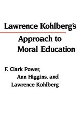 Lawrence Kohlberg's Approach to Moral Education | Power |