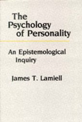 The Psychology of Personality - An Epistemological Inquiry