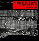 History of Housing in NY City Paper Columbia Hist of Urban Life (Paper) | Richard Plunz |
