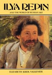 Ilya Repin and the World of Russian Art