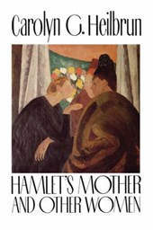 Hamlet`s Mother and Other Women