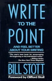 Write to the Point | Bill Stott |