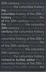 The Columbia History of the Twentieth Century | Richard Bulliet |