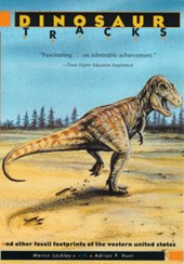 Dinosaur Tracks and Other Fossil Footprints of the  Western United States