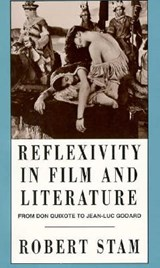 Reflexivity in Film and Culture | Robert Stam |