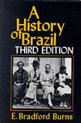 A History of Brazil | E. Bradford Burns |