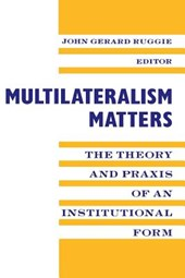 Multilateralism Matters