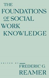 The Foundations of Social Work Knowledge
