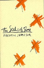 The Seeds of Time (Paper) | Fredric Jameson |