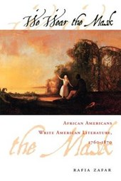 We Wear the Mask - African Americans Write American Literature, 1760-1870 (Paper)