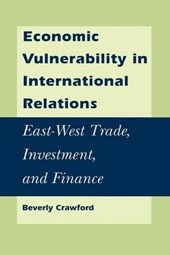 Economic Vulnerability in International East-West Trade, Investment, and Finance