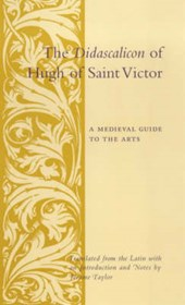 The Didascalicon of Hugh of St. Victor