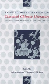Classical Chinese Literature - An Anthology of Transitions - From Antiquity to the Tang Dynasty