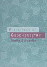 Principles of Geochemistry | Giulio Ottonello |