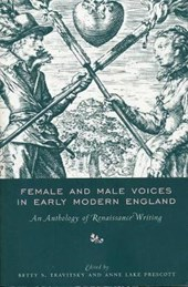 Female and Male Voices in Early Modern England - An Anthology of Renaissance Writing