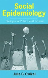 Social Epidemiology - Strategies for Public Health  Activism