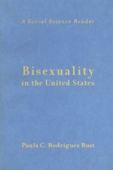 Bisexuality in the United States - A Social Science Reader | Paula C R Rust |