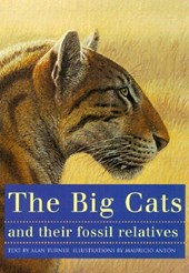 The Big Cats and Their Fossil Relatives | Alan Turner |