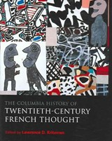 The Columbia History of Twentieth-Century French Thought | Lawrence Kritzman |