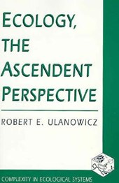 Ecology, the Ascendent Perspective