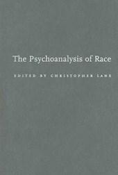 The Psychoanalysis of Race