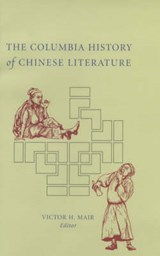 The Columbia History of Chinese Literature | Victor Mair |