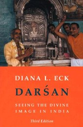 Darsan - Seeing The Divine Image in India 3e